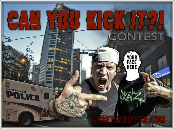 "Snak The Ripper ""Can You Kick It"" Contest"