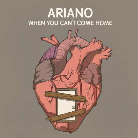 "NEW Ariano VIDEO ""When You Can't Come Home"""